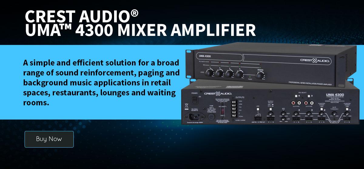 Crest Audio® UMA™ 4300 Mixer Amplifier