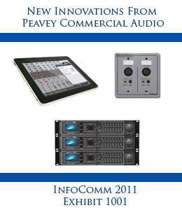 Peavey Commercial Audio Unveils Audio Innovations